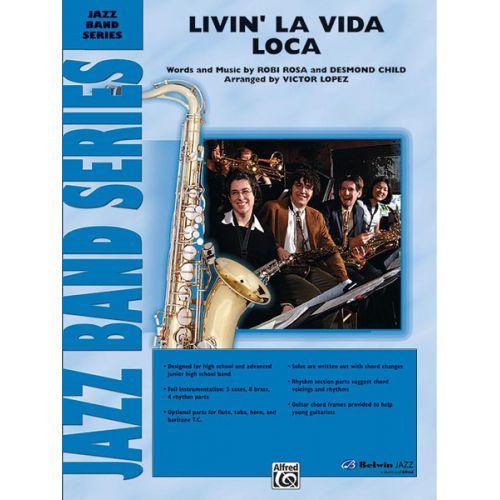 ALFRED PUBLISHING LOPEZ VICTOR - LIVIN' LA VIDA LOCA - JAZZ BAND