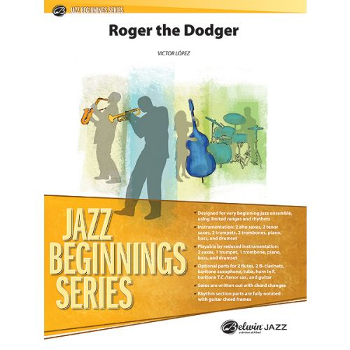 ALFRED PUBLISHING LOPEZ VICTOR - ROGER THE DODGER - JAZZ BAND