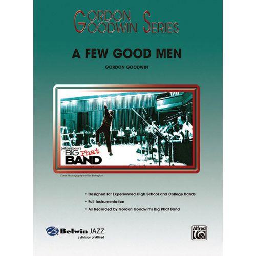 ALFRED PUBLISHING GOODWIN GORDON - FEW GOOD MEN, A - JAZZ BAND