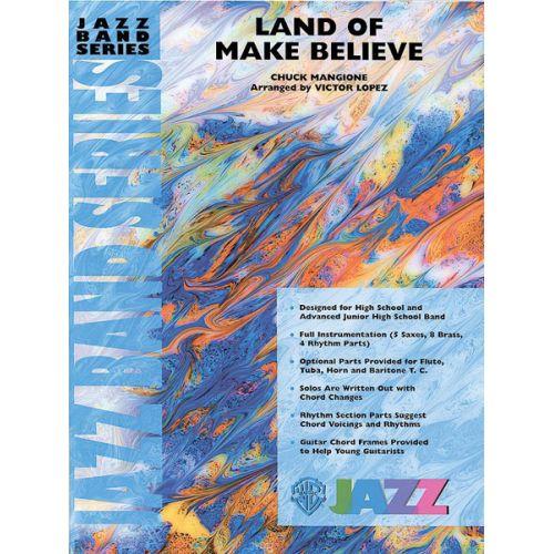 ALFRED PUBLISHING MANGIONE CHUCK - LAND OF MAKE BELIEVE - JAZZ BAND