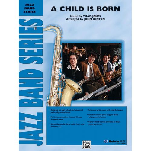 ALFRED PUBLISHING JONES THAD - CHILD IS BORN, A - JAZZ BAND