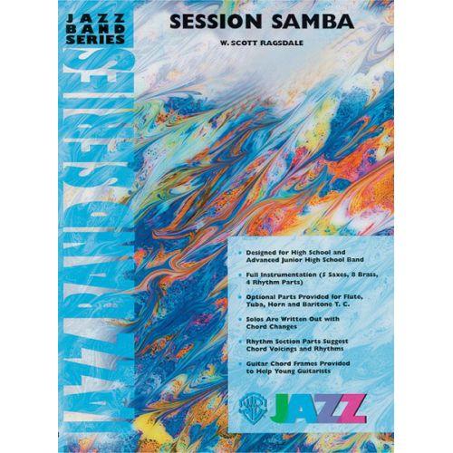 ALFRED PUBLISHING RAGSDALE W. SCOTT - SESSION SAMBA - JAZZ BAND