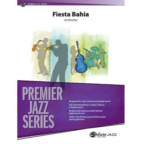 ALFRED PUBLISHING LOPEZ VICTOR - FIESTA BAHIA - JAZZ BAND