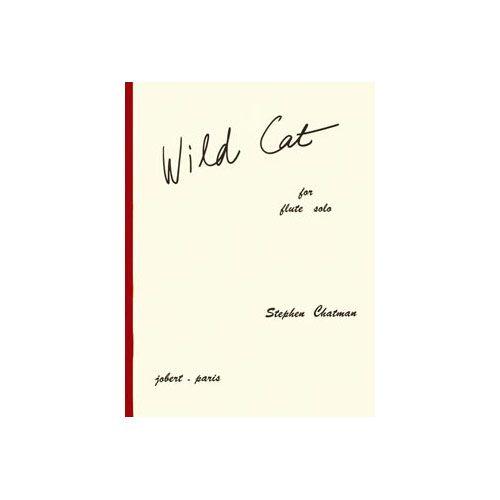 JOBERT CHATMAN STEPHEN - WILD CAT - FLUTE SEULE