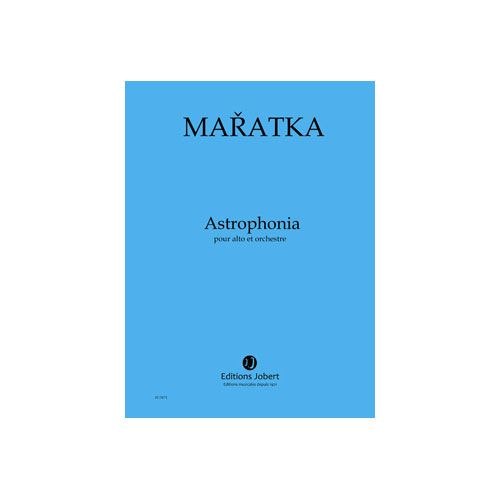 JOBERT MARATKA KRYSTOF - ASTROPHONIA - ALTO ET ORCHESTRE