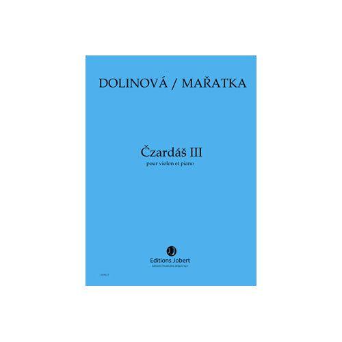 JOBERT MARATKA KRYSTOF / DOLINOVA MILENA - CZARDAS III - VIOLON ET PIANO