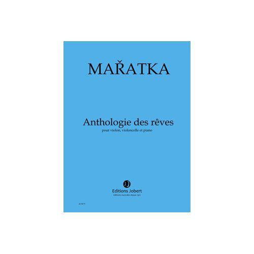 JOBERT MARATKA KRYSTOF - ANTHOLOGIE DES REVES - VIOLON, VIOLONCELLE ET PIANO