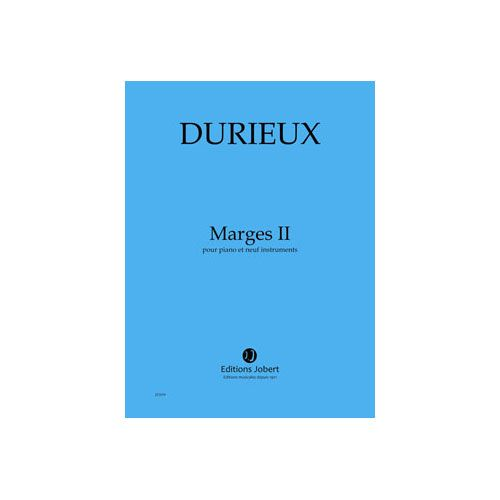 JOBERT DURIEUX FREDERIC - MARGES II - PIANO ET 9 INSTRUMENTS