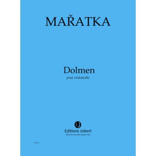 JOBERT MARATKA K. - DOLMEN POUR VIOLONCELLE