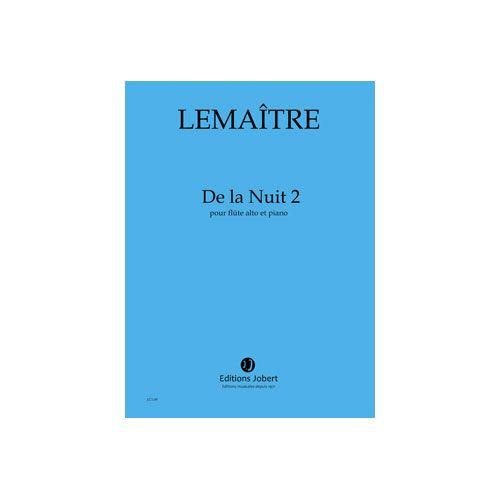 JOBERT LEMAITRE DOMINIQUE - DE LA NUIT 2 - FLUTE ALTO ET PIANO