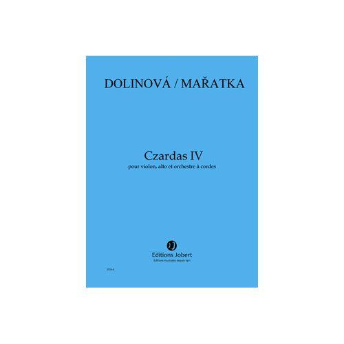 JOBERT MARATKA KRYSTOF / DOLINOVA MILENA - CZARDAS IV - VIOLON, ALTO ET ORCHESTRE A CORDES