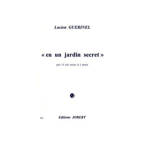 JOBERT GUERINEL LUCIEN - EN UN JARDIN SECRET - 2 PIANOS (ACCOMPAGNEMENT)