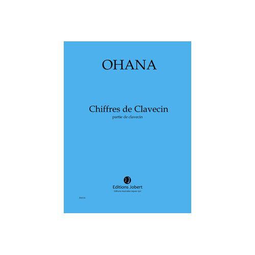 JOBERT OHANA MAURICE - CHIFFRES DE CLAVECIN - CLAVECIN