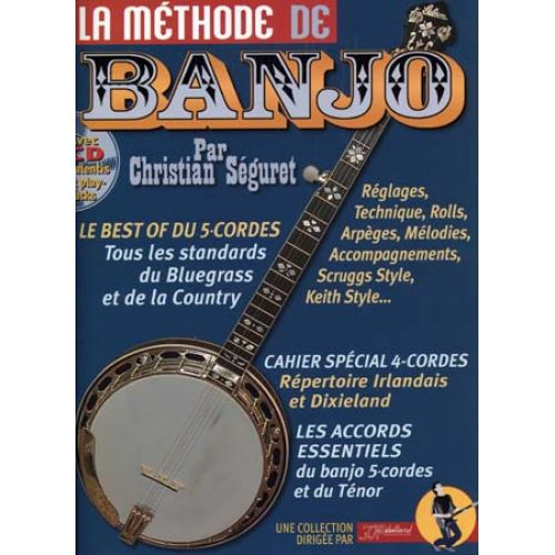 JJREBILLARD SEGURET CHRISTIAN - LA METHODE DE BANJO 4 ET 5 CORDES REBILLARD + CD