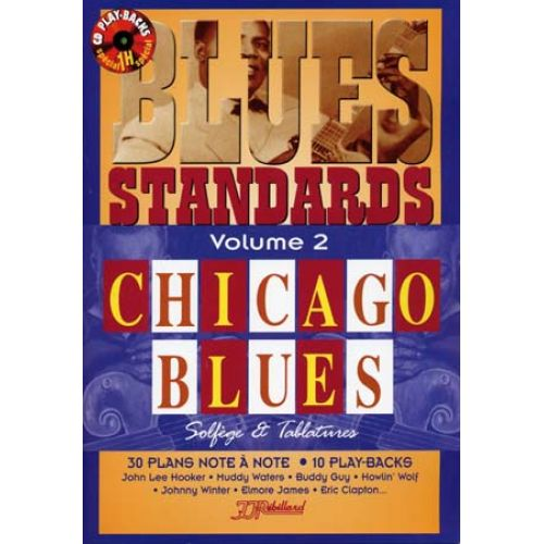 JJREBILLARD REBILLARD - BLUES STANDARDS VOL.2 CHICAGO BLUES + CD - GUITARE