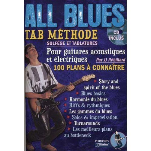 JJREBILLARD REBILLARD J.J - ALL BLUES + CD - GUITARE TAB