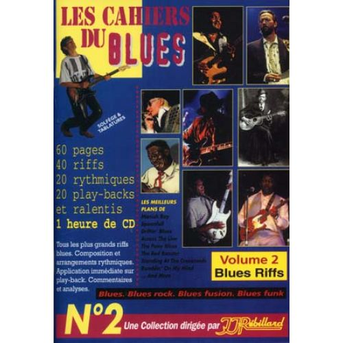 JJREBILLARD CAHIERS DU BLUES VOL2 - BLUES RIFF + CD - GUITARE
