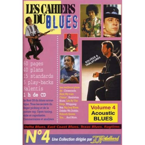 JJREBILLARD CAHIERS DU BLUES VOL4 - ACOUSTIC BLUES + CD - GUITARE