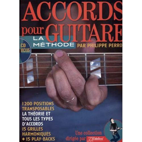 JJREBILLARD PERRON P. - ACCORDS POUR GUITARE - 1200 POSITIONS TRANSPOSABLES + CD