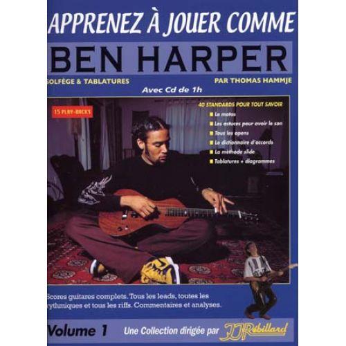 JJREBILLARD APPRENEZ A JOUER COMME BEN HARPER + CD - GUITARE
