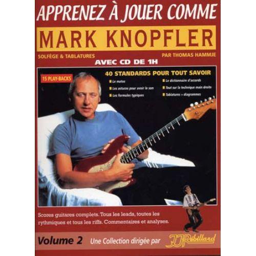 JJREBILLARD APPRENEZ A JOUER COMME MARK KNOPFLER + CD - GUITARE