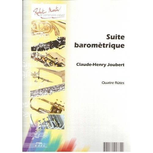 ROBERT MARTIN JOUBERT C.H. - SUITE BAROMÉTRIQUE, 4 FLÛTES