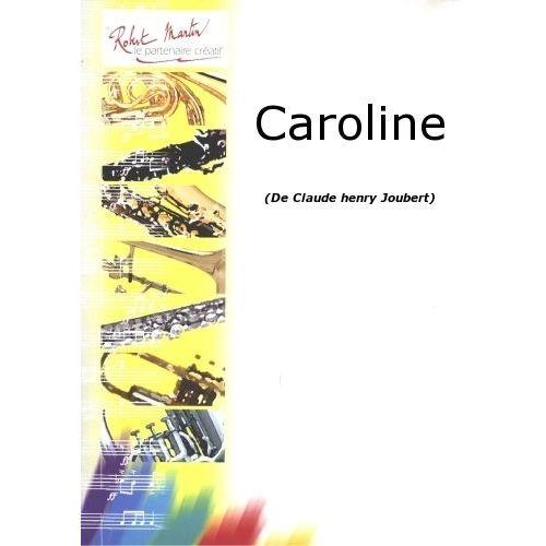 ROBERT MARTIN JOUBERT C.H. - CAROLINE