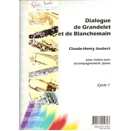 ROBERT MARTIN JOUBERT C.H. - DIALOGUE DE GRANDELET ET DE BLANCHEMAIN