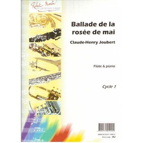 ROBERT MARTIN JOUBERT C.H. - BALLADE DE LA ROSEE DE MAI