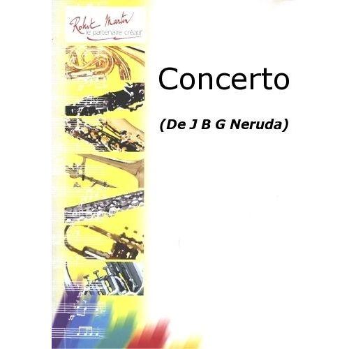 ROBERT MARTIN NERUDA J.B.G. - CONCERTO