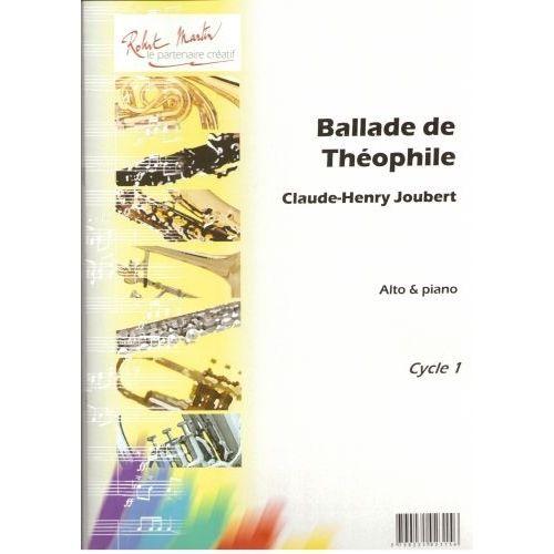 ROBERT MARTIN JOUBERT C.H. - BALLADE DE THÉOPHILE