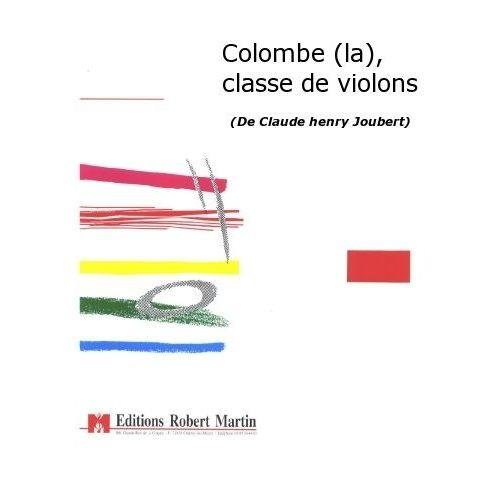 ROBERT MARTIN JOUBERT C.H. - COLOMBE (LA), CLASSE DE VIOLONS
