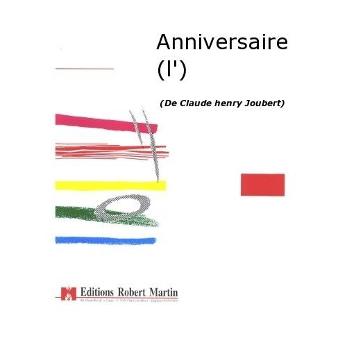 ROBERT MARTIN JOUBERT C.H. - ANNIVERSAIRE (L')
