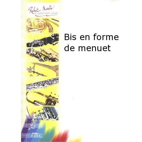 ROBERT MARTIN JOUBERT C.H. - BIS EN FORME DE MENUET