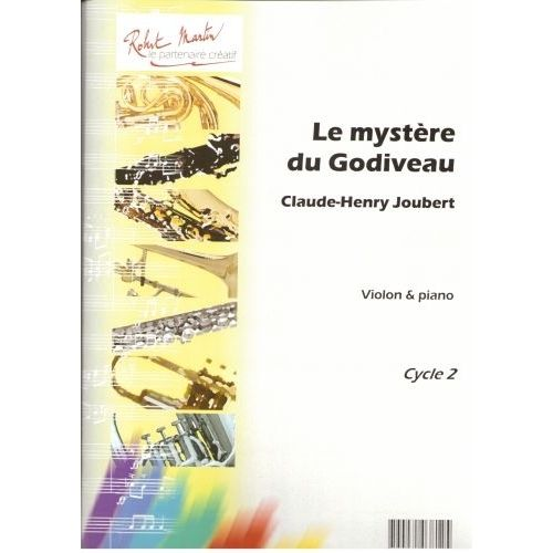 ROBERT MARTIN JOUBERT C.H. - MYSTÈRE DE GODIVEAU