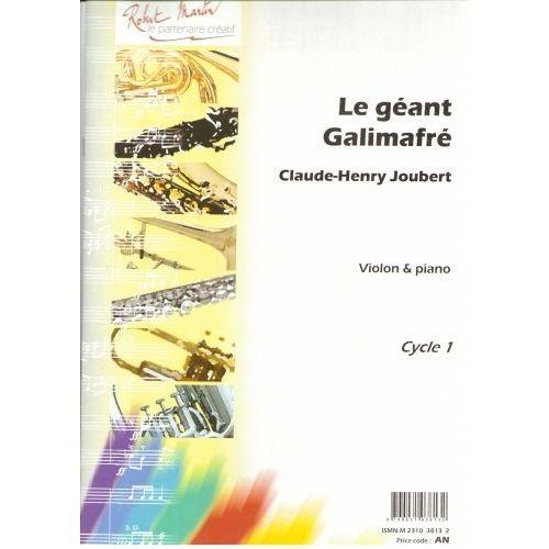 ROBERT MARTIN JOUBERT C.H. - GEANT GALIMAFRE