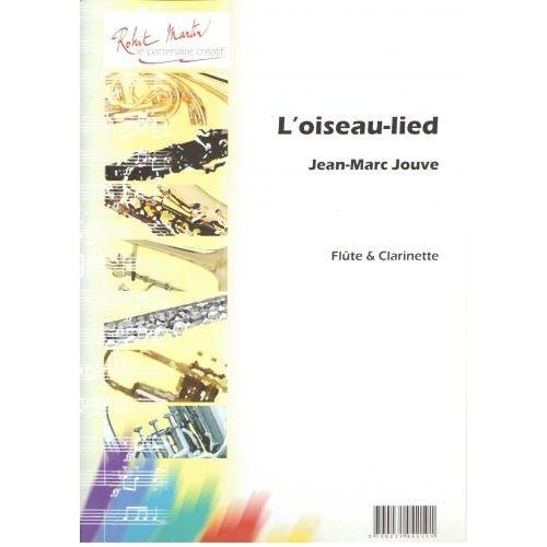 ROBERT MARTIN JOUVE - L'OISEAU-LIED