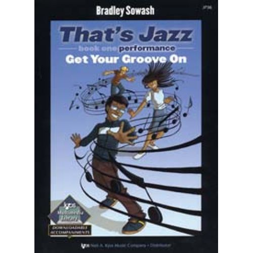 MUSIC SALES THAT'S JAZZ BK.1 PERFORMANCE GET YOUR GROOVE ON
