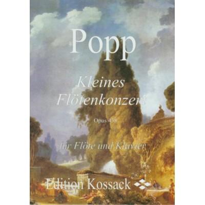 EDITION KOSSACK POPP W. - KLEINES FLÖTENKONZERT OP.438 - FLÛTE ET PIANO