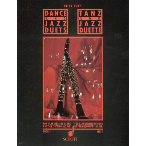 SCHOTT BOTH H. - DANCE AND JAZZ DUETS VOL.1 - 2 CLARINETTES ET SECTION RYTHMIQUE AD.LIB.