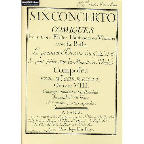 KING'S MUSIC CORRETTE - SIX CONCERTOS COMIQUES OP.8 - 3 FLUTE A BEC, BASSE CONTINUE