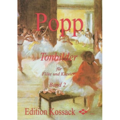 EDITION KOSSACK POPP W. - TONBILDER VOL. 2 - FLUTE ET PIANO