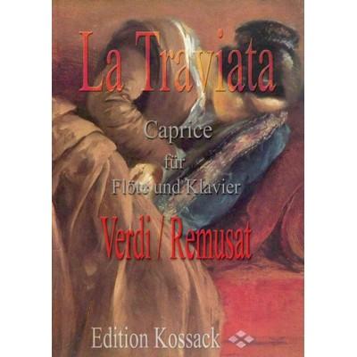 EDITION KOSSACK VERDI / REMUSAT - LA TRAVIATA, CAPRICE- FLUTE ET PIANO