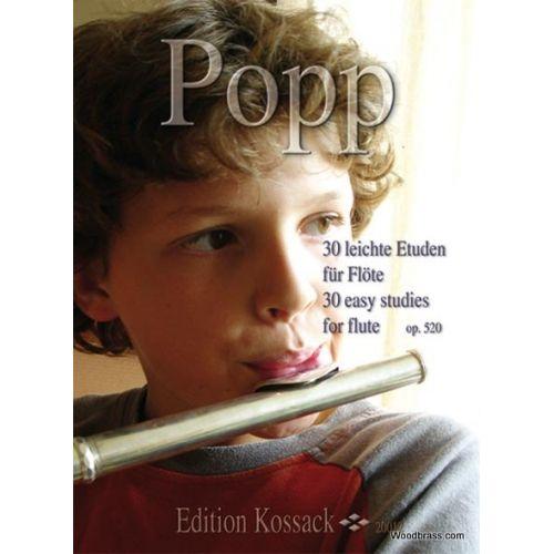 EDITION KOSSACK POPP WILHELM - 30 EASY STUDIES FOR FLUTE OP.520