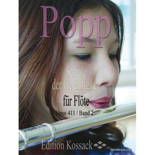 EDITION KOSSACK POPP WILHELM - SCHULE DER GELAUFIGKEIT OP.411 VOL.2 - FLUTE