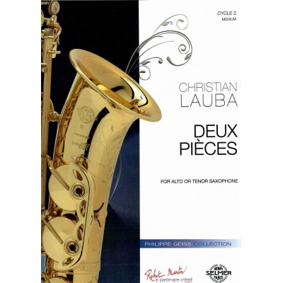 ROBERT MARTIN LAUBA CHRISTIAN - DEUX PIECES - SAXOPHONE & PIANO