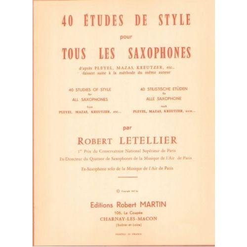 ROBERT MARTIN LETELLIER - QUARANTE ÉTUDES DE STYLE POUR TOUS LES SAXOPHONES