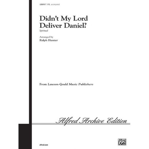 ALFRED PUBLISHING DIDN'T MY LORD DELIVER DAN - MIXED VOICES