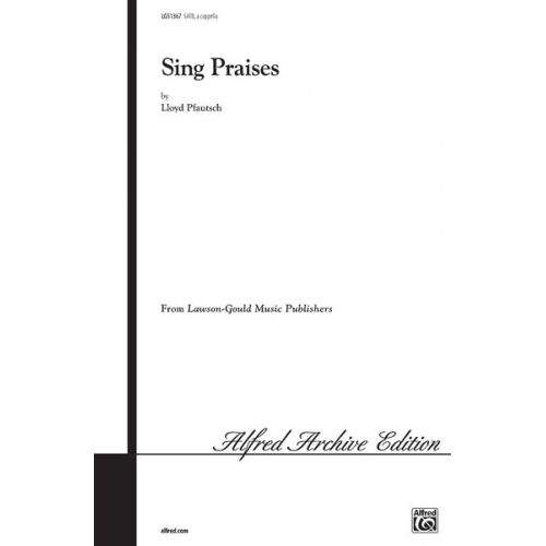 ALFRED PUBLISHING SING PRAISES - MIXED VOICES
