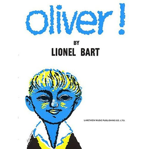 MUSIC SALES LIONEL BART - OLIVER! - VOICE